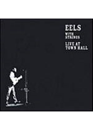 Eels - With Strings: Live At Town Hall (Music CD)