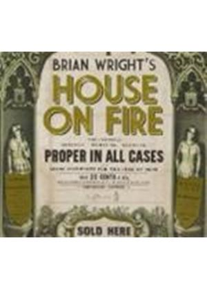 Brian Wright - House On Fire (Music CD)