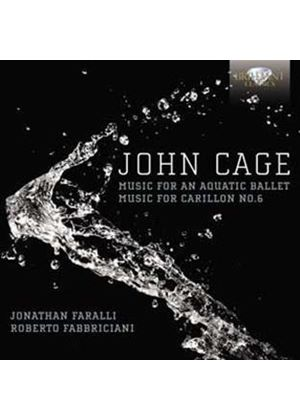 John Cage: Music for an Aquatic Ballet; Music for Carillon No. 6 (Music CD)