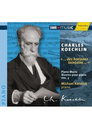Charles Koechlin: Œuvres pour piano, Vol. 3 (Music CD)