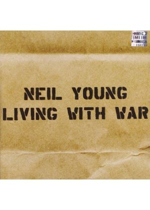 Neil Young - Living With War (Music CD)