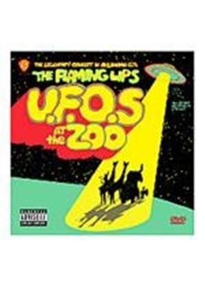 The Flaming Lips:  - U.F.O.s At The Zoo (Music DVD)