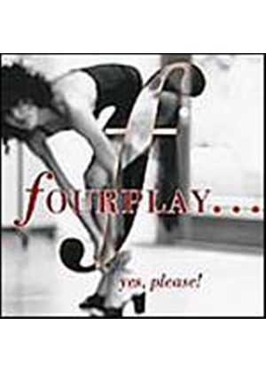 Fourplay - Yes, Please! (Music CD)
