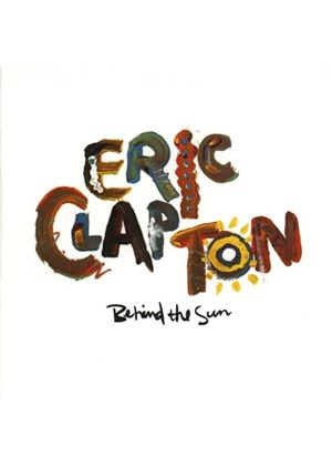 Eric Clapton - Behind The Sun (Music CD)