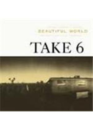 Take 6 - Beautiful World