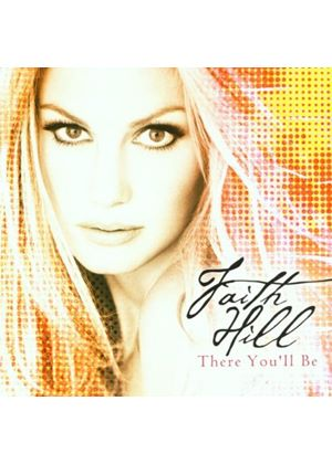 Faith Hill - There Youll Be (Music CD)
