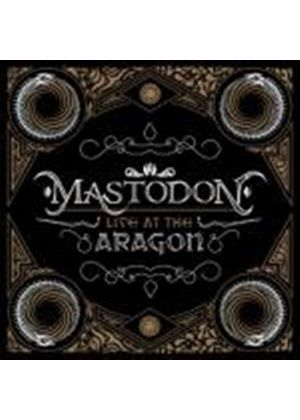 Mastodon - Live at the Aragon:CD+DVD