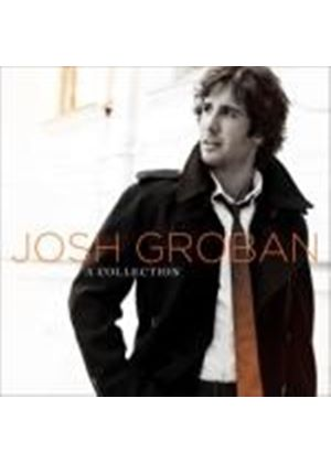 Josh Groban: A Collection (2 CD) (Music CD)