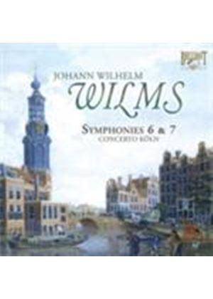 Wilms: Symphonies 6 & 7 (Music CD)