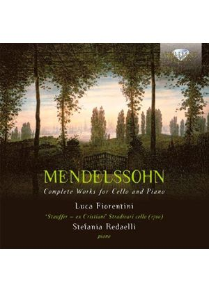 Mendelssohn: Complete Works for Cello & Piano (Music CD)