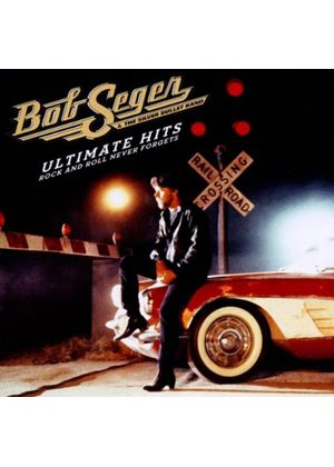 Bob Seger - Ultimate Hits (Rock and Roll Never Forgets) (Music CD)