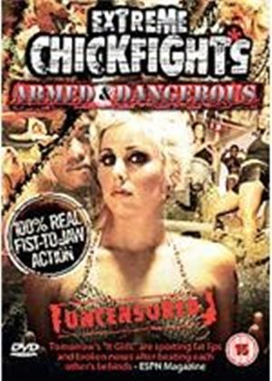 Extreme Chick Fights - Armed And Dangerous