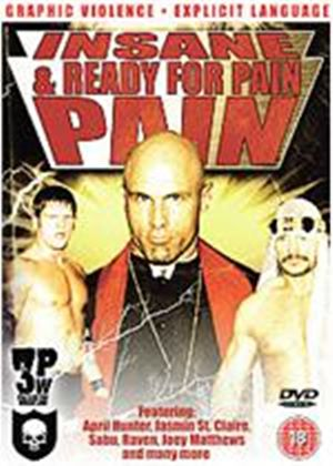 3Pw - Insane And Ready For Pain