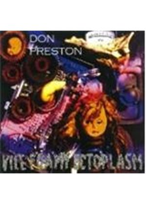 DON PRESTON - Vile Foamy Ectoplasm