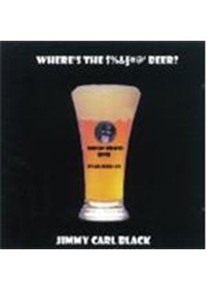 Jimmy Carl Black - Where's The Beer?