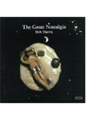 Bob Harris - The Great Nostalgia