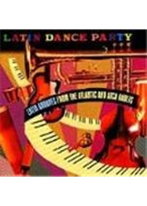 Various Artists - Latin Dance Party Vol.1 (Latin Grooves From The Atlantic And Atco Vaults)