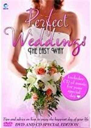 Perfect Weddings - The Easy Way