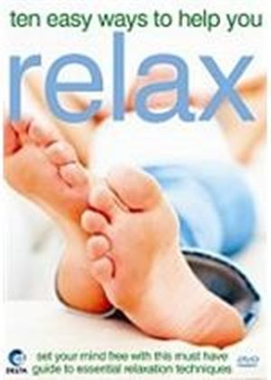 Ten Easy Ways To Help You Relax