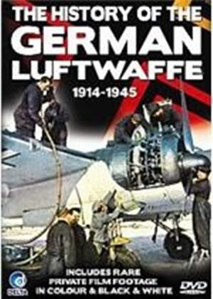 History Of The German Luftwaffe 1914-1945