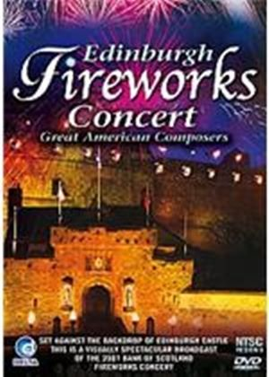 Edinburgh Fireworks Concert - Great American Composers