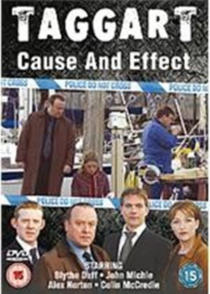 Taggart - Cause And Effect