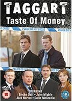 Taggart - Taste Of Money