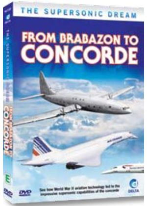 The Supersonic Dream From Brabazon To Concorde