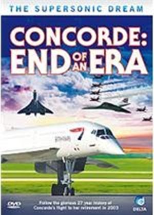 Supersonic Dream Concorde - End Of An Era