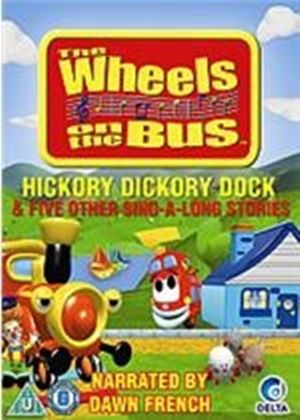 Wheels On The Bus - Hickory Dickory Dock
