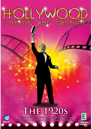 Hollywood Singing And Dancing - A Musical History - The 1920's