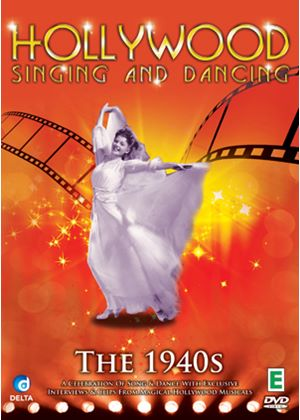 Hollywood Singing And Dancing - A Musical History - The 1940's