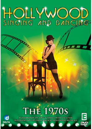 Hollywood Singing And Dancing - A Musical History - The 1970's