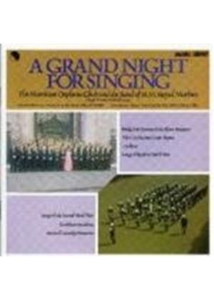 The Morriston Orpheus Choir & The Band Of HM Royal Marines - Grand Night For Singing, A (Music CD)