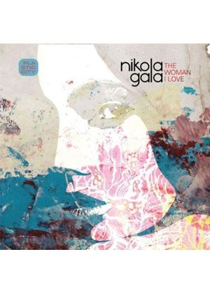 Nikola Gala - Woman I Love (Music CD)