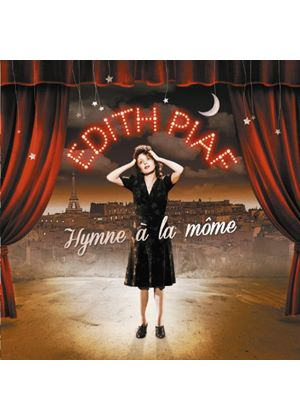Edith Piaf - Hymne A La Mome: The Best Of Edith Piaf (Music CD)