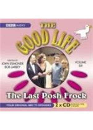 The Good Life - Vol. 6: Last Posh Frock