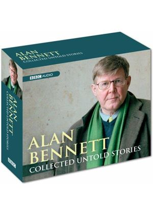 Alan Bennett - Collected Untold Stories