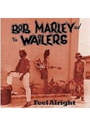 Bob Marley And The Wailers - Feel Alright (Music CD)
