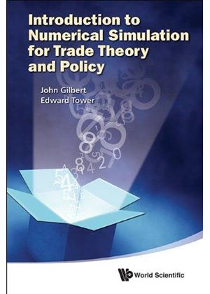 Introduction To Numerical Simulation For Trade Theory And Policy
