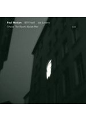 Paul Motian/Bill Frisell/Joe Lovano - I Have The Room Above Her (Music CD)