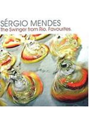 Sergio Mendes - The Swinger From Rio: Favourites (Music CD)
