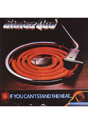 Status Quo - If You Cant Stand The Heat... [Remastered] (Music CD)