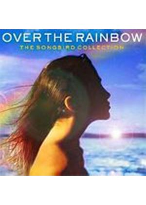 Various Artists - Over The Rainbow - The Songbird Collection (Music CD)