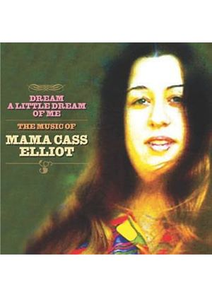 Mama Cass Elliot - Dream A Little Dream Of Me: The Music Of Mama Cass Elliot (Music CD)