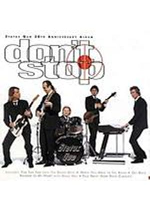 Status Quo - Dont Stop (Music CD)