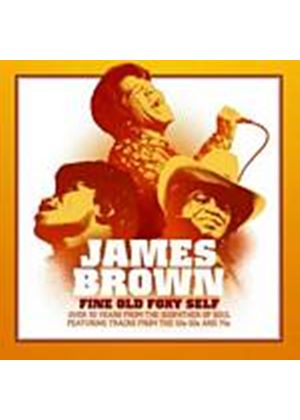 James Brown - Fine Old Foxy Self - 50s, 60s, 70s Anthology (Music CD)