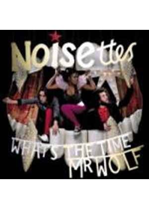 Noisettes - Whats The Time Mr Wolf (Music CD)