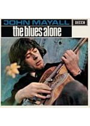 John Mayall And The Bluesbreakers - The Blues Alone (Music CD)