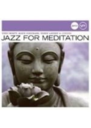 Various Artists - Jazz For Meditation